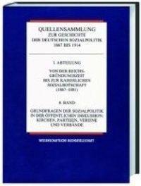 Quellensammlung zur Geschichte der deutschen Sozialpolitik 1867-1914 / 1890-1904 / Arbeiterschutz