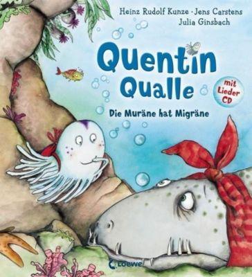Quentin Qualle - Die Muräne hat Migräne, m. Audio-CD, Jens Carstens, Heinz R. Kunze, Julia Ginsbach