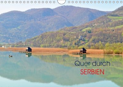 Quer durch Serbien (Wandkalender 2018 DIN A4 quer), Dejan Knezevic