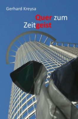 Quer zum Zeitgeist - Gerhard Kreysa pdf epub