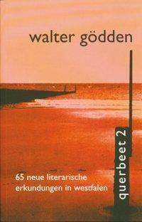 Querbeet, Walter Gödden