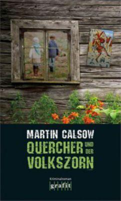 Quercher Band 2: Quercher und der Volkszorn, Martin Calsow
