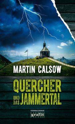 Quercher: Quercher und das Jammertal, Martin Calsow