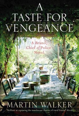 Quercus: A Taste for Vengeance, Martin Walker