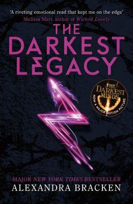 Quercus Children's Books: The Darkest Legacy, Alexandra Bracken