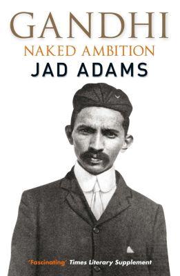 Quercus: Gandhi, Jad Adams