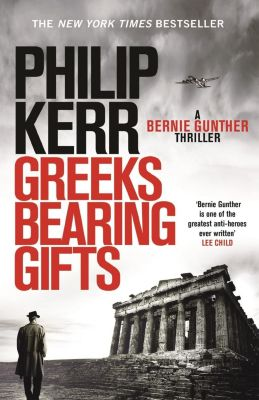 Quercus: Greeks Bearing Gifts, Philip Kerr