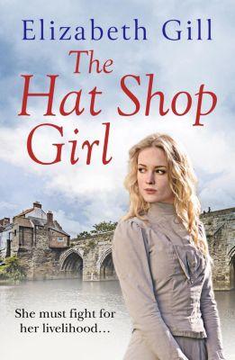Quercus: The Hat Shop Girl, Elizabeth Gill