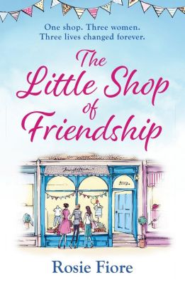 Quercus: The Little Shop of Friendship, Rosie Fiore
