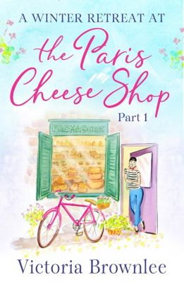 Quercus: The Paris Cheese Shop: Part 1, Victoria Brownlee