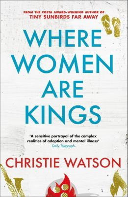 Quercus: Where Women are Kings, Christie Watson