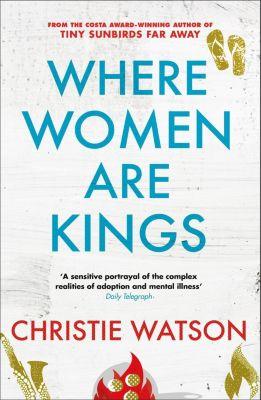 Quercus: Where Women are Kings, Christie Watson
