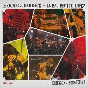 Quercy-Pontoise, Les Ogres De Barback Et Les Ball Brotto Lopez