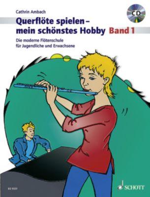 Querflöte spielen, mein schönstes Hobby, m. Audio-CD, Cathrin Ambach