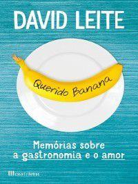 Querido Banana, David Leite