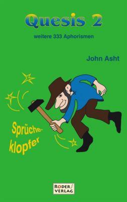 Quesis 2, John Asht