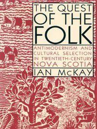 Quest of the Folk, Ian McKay
