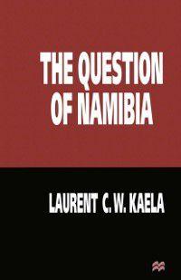 Question of Namibia, Laurent C.W. Kaela