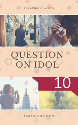 Question on Idol (10), Farah solomon