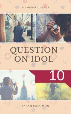 Question on Idol (10), Farah solomon