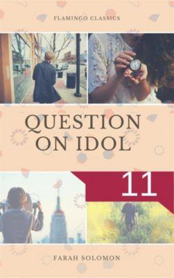 Question on Idol (11), Farah solomon