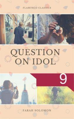 Question on Idol (9), Farah solomon