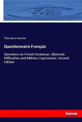 Questionnaire Français, Théodore Karcher