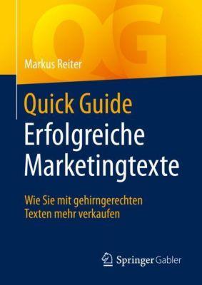 Quick Guide Erfolgreiche Marketingtexte - Markus Reiter |