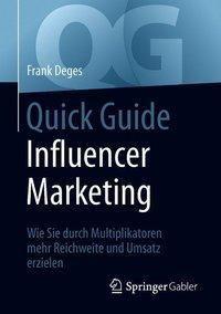 Quick Guide Influencer Marketing, Frank Deges