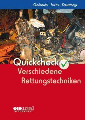 Quickcheck Verschiedene Rettungstechniken, Frank Gerhards, Ludwig Fuchs, Albert Kreutmayr