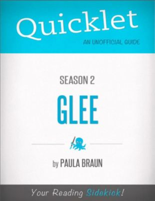 Quicklet on Glee Season 2 (CliffsNotes-like Summary, Analysis, and Commentary), Paula Braun