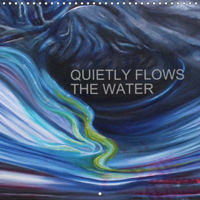 QUIETLY FLOWS THE RIVER (Wall Calendar 2019 300 × 300 mm Square), MITA BRAHMA