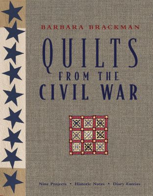 Quilts From The Civil War, Barbara Brackman