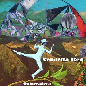 Quinceanera, Vendetta Red
