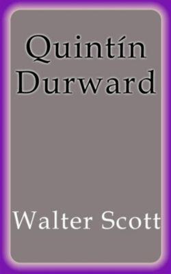 Quintín Durward, Walter Scott