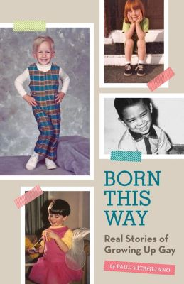 Quirk Books: Born This Way, Paul Vitagliano
