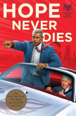 Quirk Books: Hope Never Dies, Andrew Shaffer