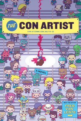 Quirk Books: The Con Artist, Fred van Lente