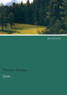 Quitt - Theodor Fontane |
