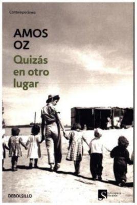 Quizás en otro lugar, Amos Oz