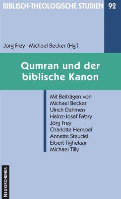 Qumran und der biblische Kanon