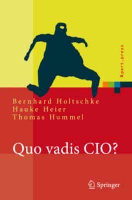 Quo Vadis CIO?, Bernhard Holtschke, Hauke Heier, Thomas Hummel
