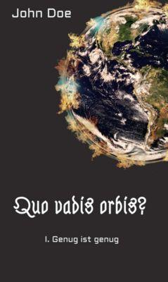 Quo vadis Orbis: Quo vadis Orbis?, John Doe
