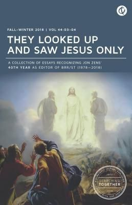 Quoir: They Looked Up and Saw Jesus Only: Searching Together, Jon Zens