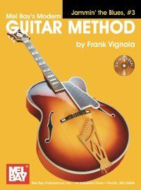 &quote;Modern Guitar Method&quote; Series Jammin' the Blues,  #3, Frank Vignola