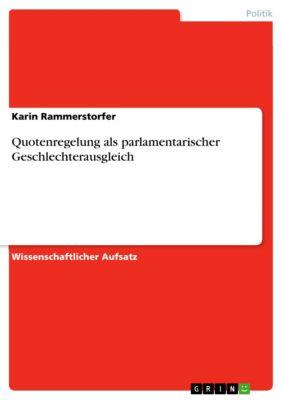 Quotenregelung als parlamentarischer Geschlechterausgleich, Karin Rammerstorfer
