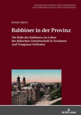 Rabbiner in der Provinz, Janusz Spyra