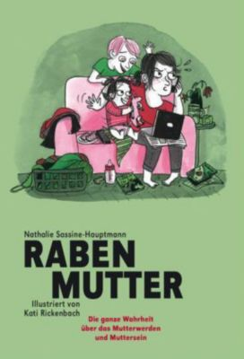 Rabenmutter, Nathalie Sassine-Hauptmann