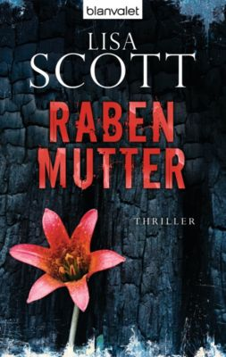 Rabenmutter, Lisa Scott