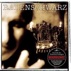 Rabenschwarz, Frank Zander